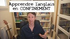Apprendre l'anglais en confinement