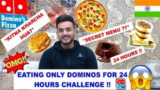 I ate ONLY DOMINOS for 24 hours CHALLENGE !! *kitna kharcha hua?*