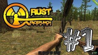Прохождение на русском Rust #1 [Выжить в зомби-апокалипсис]