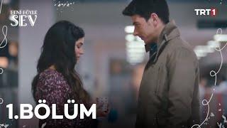Beni Böyle Sev - 01.Bölüm (HD)