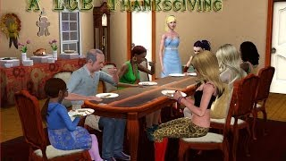 The Sims 3: A LGB Thanksgiving