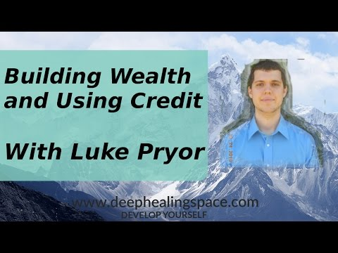 Building Wealth And Using Credit