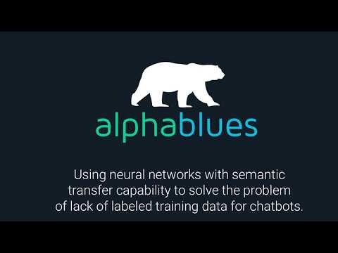Alphablues Semantic Transfer Capability To Solve Lack of Labeled Training Data For Chatbots