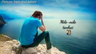 Kismat me likhi judai sad song whatsapp status ..By- Atul creations_HIGH