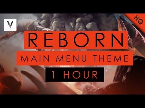 Dota 2 Reborn | Main Menu Theme 1 Hour【HQ】