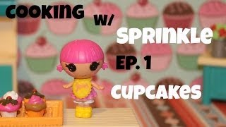 Lalaloopsy: Cooking with Sprinkle | Episode 1