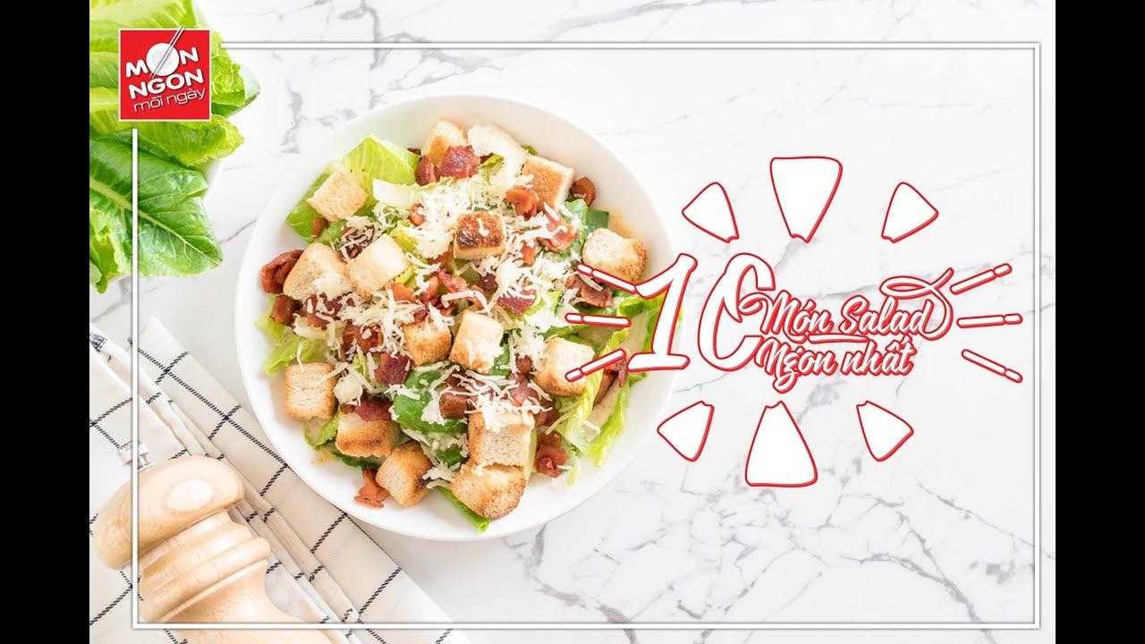 Top 10 món salad ngon nhất nên thử ngay    MÓN NGON MỖI NGÀY