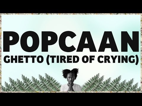 Popcaan - Ghetto (Tired Of Crying) [Produced by Dre Skull] - OFFICIAL LYRIC VIDEO
