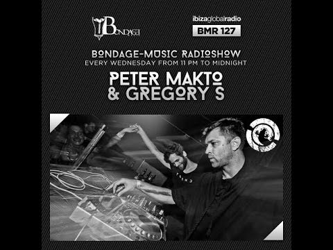 Bondage Music Radio - Edition 127 mixed by Peter Makto & Gregory S