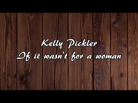 Kellie Pickler - If It Wasn't For A Woman (With Lyrics)