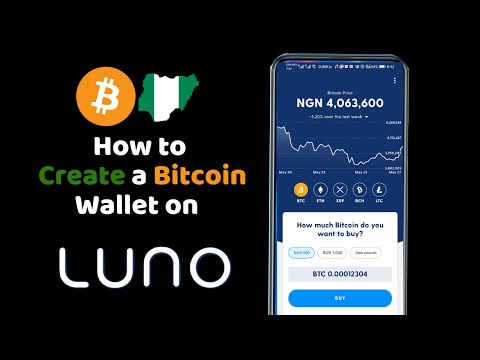 How To Create And Fund A Bitcoin Wallet In Nigeria On Luno