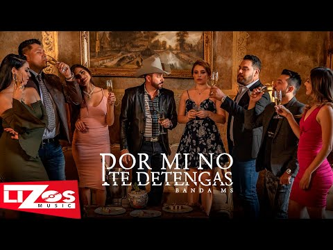 Banda Ms Por Mi No Te Detengas Video Oficial Youtube