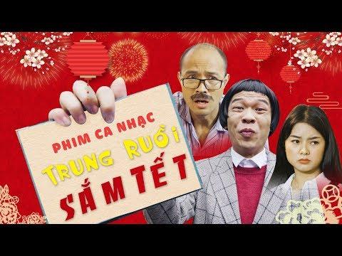 Phim ca nhạc hài tết 2019 TRUNG RUỒI ĐI SẮM TẾT | Trung Ruồi - Thái Sơn
