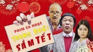 Phim ca nhạc Trung Ruồi đi sắm tết