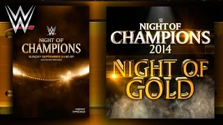 "WWE: ""Night Of Gold"" (Night Of Champions) [2014] Theme Song + AE (Arena Effect)"