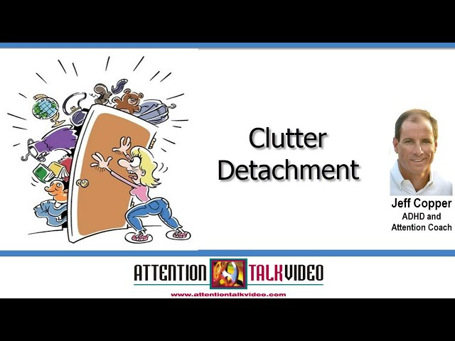 ADHD Clutter Tip: Multiview Devaluation