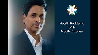 Health Problems With Mobile Phones By Rtn. Dr. M. Venkateswara Rao