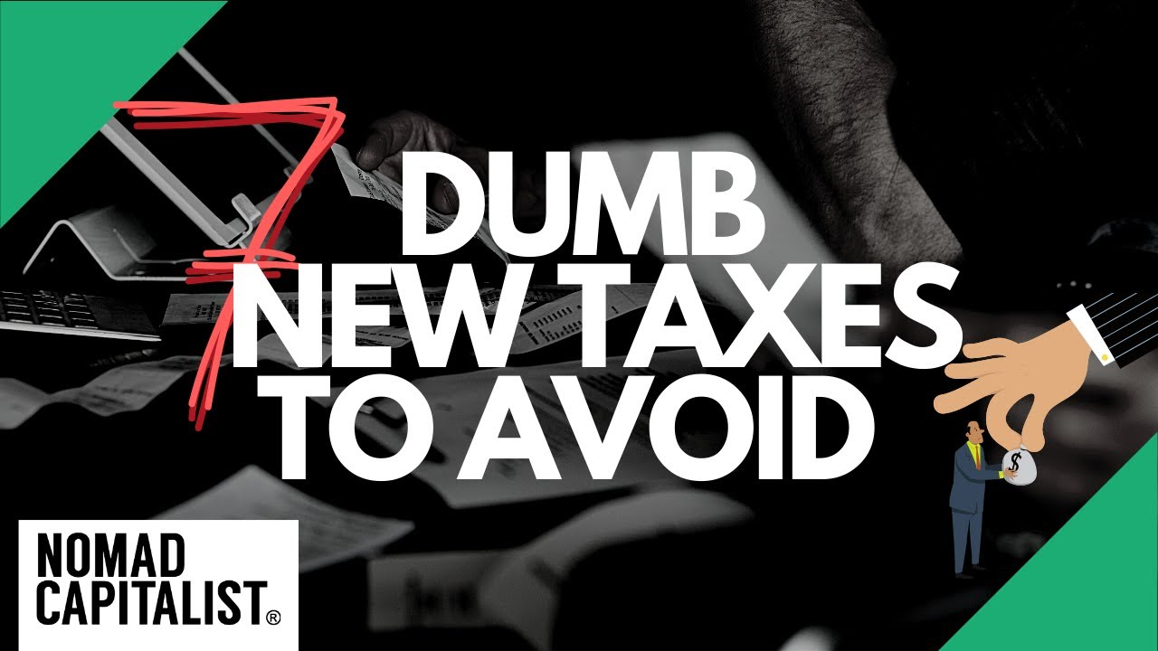 Seven Dumb New Taxes to Avoid with Dual Citizenship