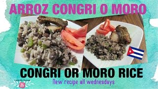 Arroz Congri o Moro / Congri or Moro Rice Cuban food