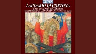 Ave regina gloriosa [Laudario di Cortona, Ms. 91, Biblioteca Comunale di Cortona]