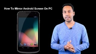 How To Mirror / Project Your Android Mobile Screen On PC [Hindi / Urdu]