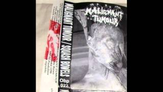 """Malignant Tumour """"Eat the flesh... and vomica"""" Split with Squash Bowels"""