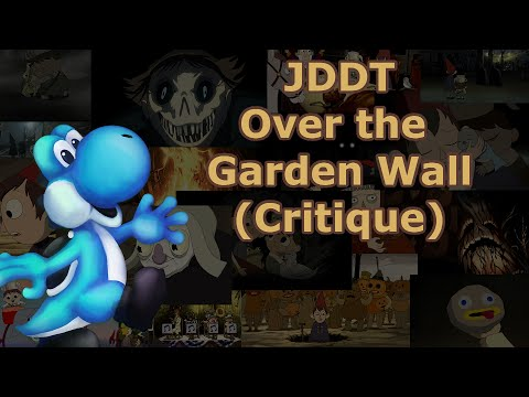 Je Dis Des Trucs Over The Garden Wall Critique Youtube