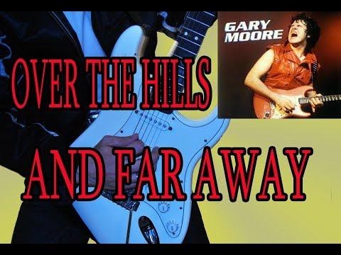 COMO TOCAR OVER THE HILLS AND FAR AWAY-GARY MOORE/NIGHTWISH