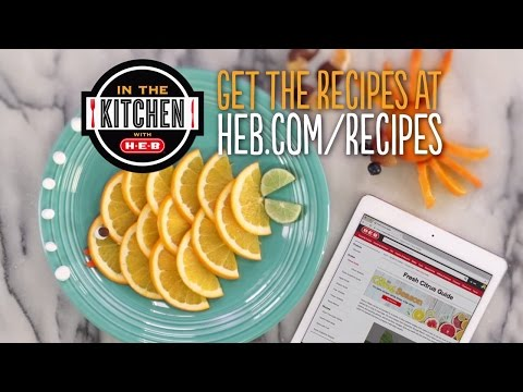 Kid-Friendly Citrus Snacks | In the Kitchen with H-E-B