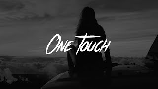 Jess Glynne & Jax Jones - One Touch (Lyrics) Video