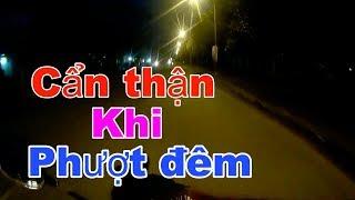 Phượt Sài Gòn - Đà Lạt, Chia sẻ kinh nghiệm đi đêm   RinRin  