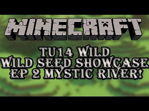Minecraft (Xbox/Ps3): Tu14 Best Seed Ever Ep 2 Mystic River!