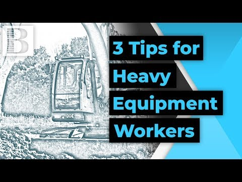 3 Tips For Heavy Equipment Operator