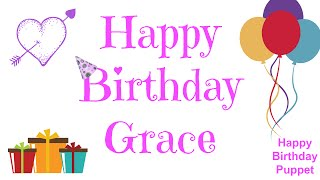 Happy Birthday Grace - Best Happy Birthday Song Ever
