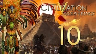 Civilization V Gods and Kings - The Mayans - Episode 10 ...The Battle for Tulum!...