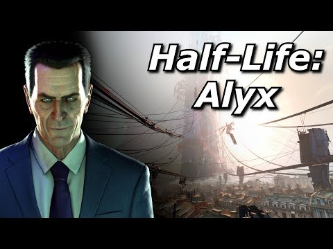 Half Life: Alyx (And what it means for VR)