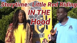 Little Red Riding in the Hood:  Retelling the Classic Fairytale, Storytime With Atumpan""