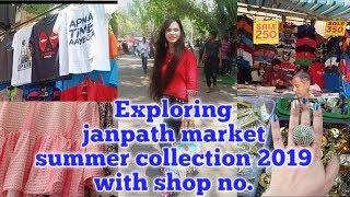 Janpath market Delhi summer collection 2019   Exploring & shopping