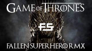 Game of Thrones (Fallen Superhero Hardstyle Remix)