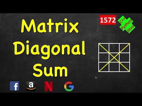 Matrix Diagonal Sum   LeetCode 1572   C++, Java, Python