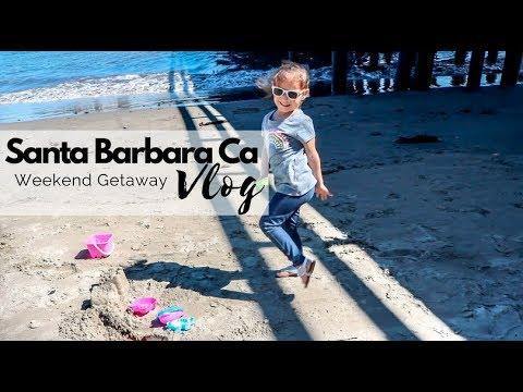 Santa Barbara CA   Family Weekend Getaway