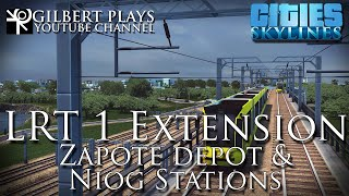 LRT 1 extension First build Part 4 Zapote depot and Niog Stations