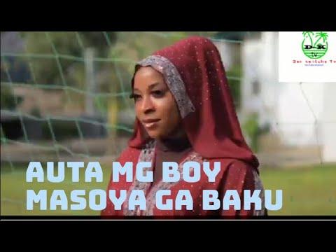 Download Ina masayo gana ku Yau Auta MG Boy ya Yi ta masoya