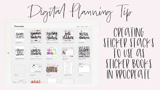 Digital Planning Tip: Creating Sticker Stacks in Procreate
