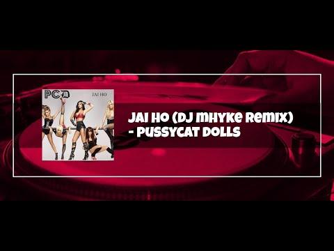 Jai Ho Dj Mhyke Remix