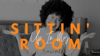 Sittin' Up In My Room Fridays | S2 Ep. 13  #Aging #CircleofLife #Anniversary