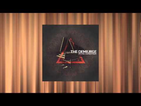 The Demiurge - Machine Chamber Music [AE007] promo