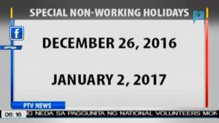 December 26, 2016 at January 2, 2017, idineklarang special non-working holidays