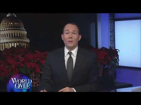World Over - 2017-12-14 - Full Episode with Raymond Arroyo