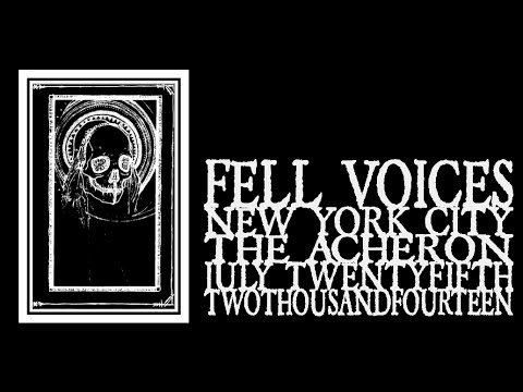 Fell Voices - The Acheron 2014